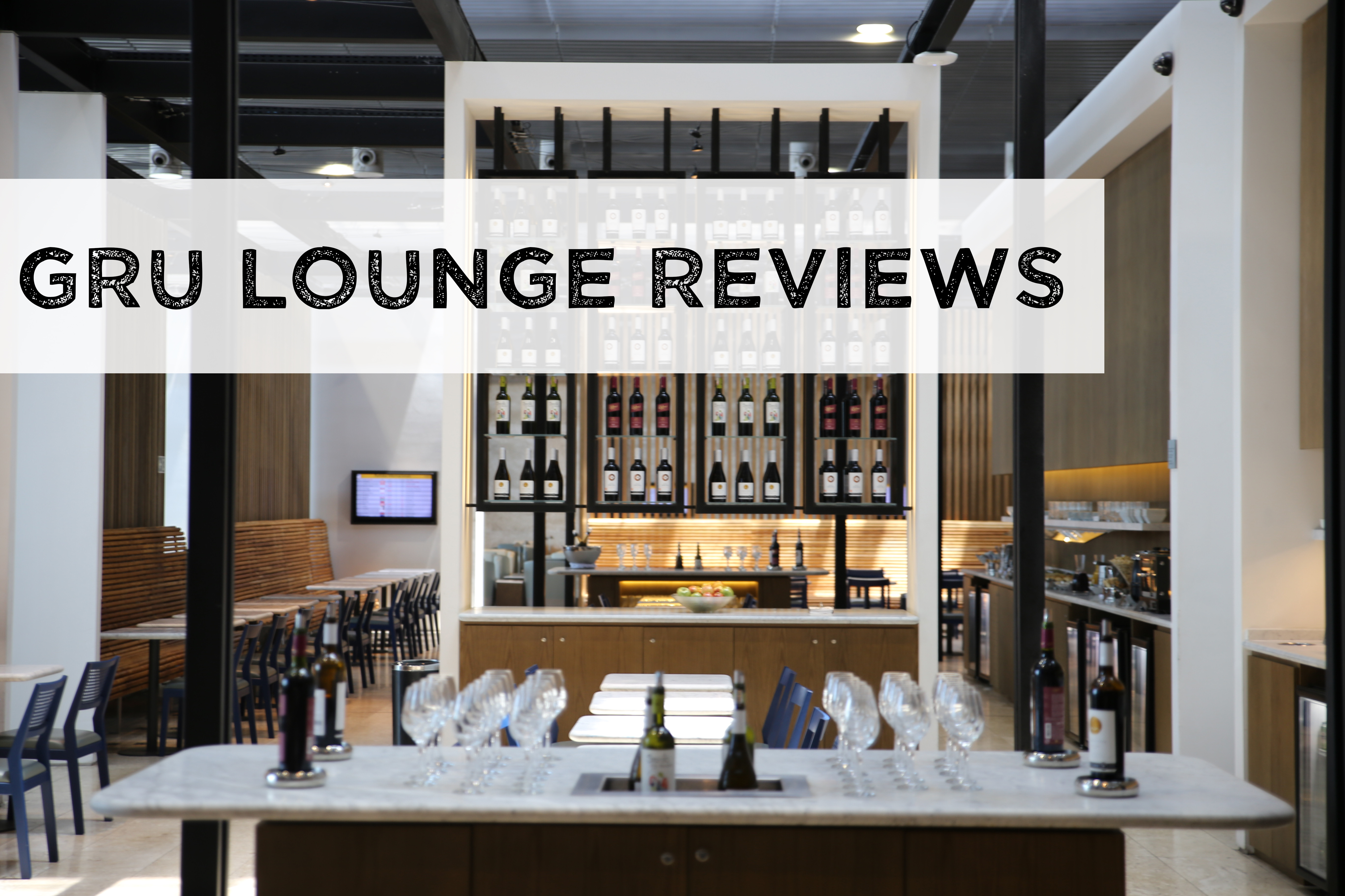 GRU Lounge Reviews – What I Learned After 60+ hours in the GRU Airport